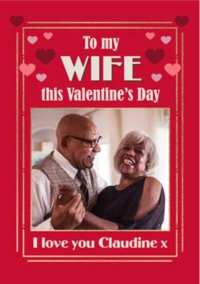 Art Deco To My Wife This Valentine's Day Photo Upload Card