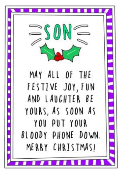 Funny Son Put Your Phone Down Merry Christmas Card