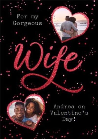 Metallic Lettering Gorgeous Wife Valentine's Day Photo Upload Card