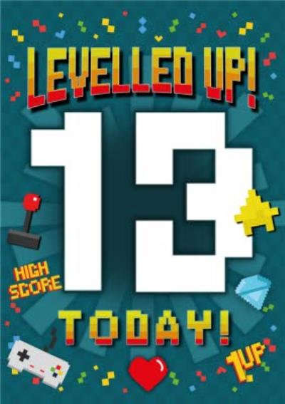 Pixel Gaming Levelled Up 13 Today Birthday Card