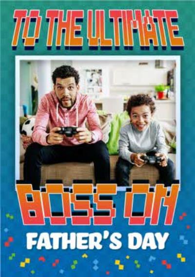 Pixel Gaming To The Ultimate Boss On Fathers Day
