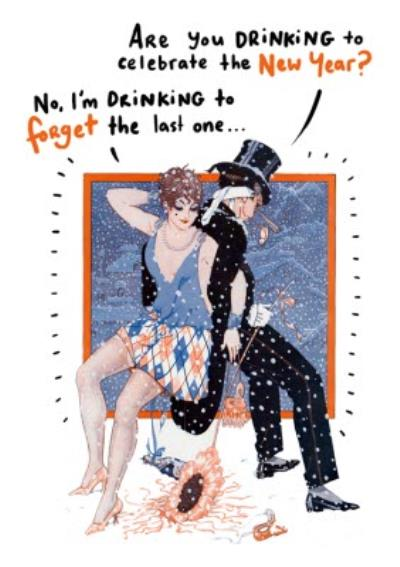 Drinking To Forget The Last One New Years Card