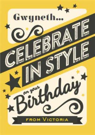 Celebrate In Style On Your Birthday Personalised Card