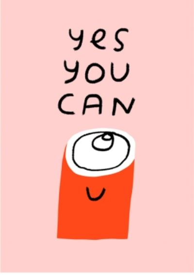 Thinking of you card - Yes you can