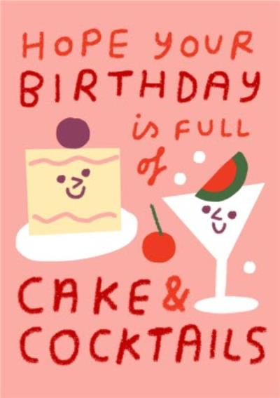 Happy birthday card for her - cake and cocktails