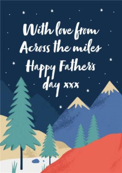 Landscape With Love From Across The Miles Happy Father's Day Card