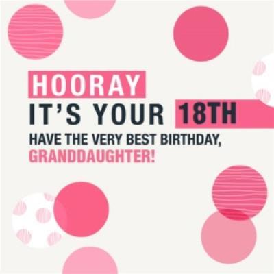 Hooray 18th Birthday Card For Granddaughter