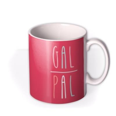 Bright Red Gal Pal Custom Photo Upload Mug