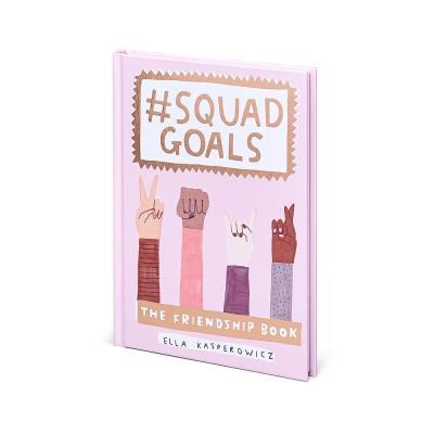 Squad Goals Friendship Book