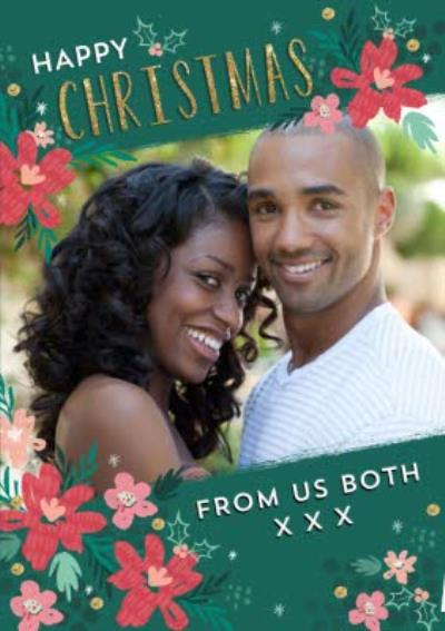 From Us Both Photo Upload Floral Christmas Card