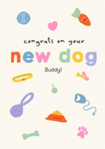 Illustrated Congrats On Your New Dog Card