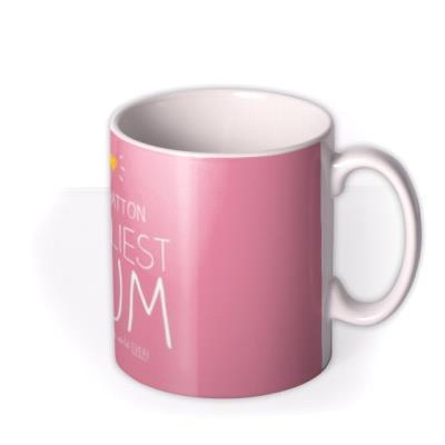 Mother's Day Loveliest Mum Photo Upload Mug