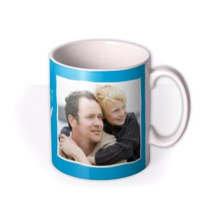 You're The Bestest Daddy Sunshine Photo Upload Mug