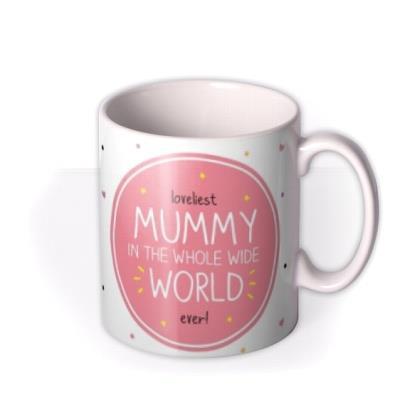 Happy Jackson Loveliest Mummy In The World Photo Upload Mug