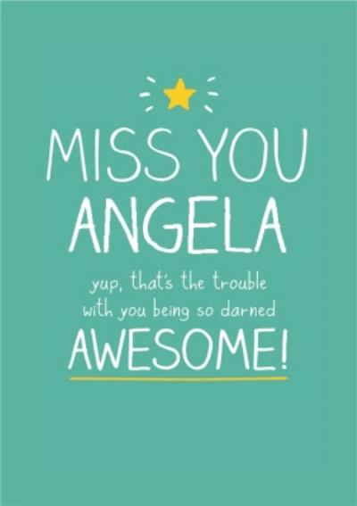 Happy Jackson Personalised Miss You 'Cause You're So Awesome Card