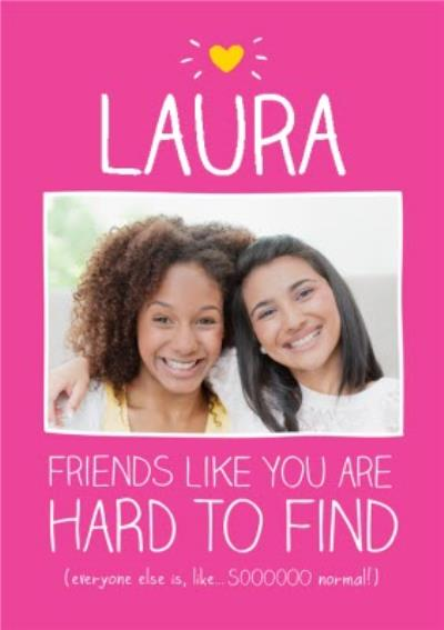 Happy Jackson Friends Like You Are Hard To Find Photo Postcard