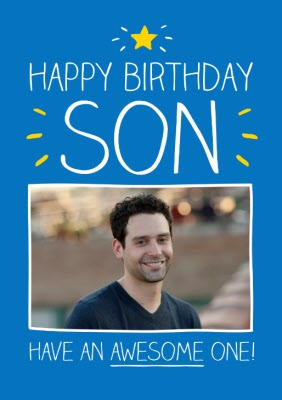 Have An Awesome One Son Personalised Photo Upload Happy Birthday Card