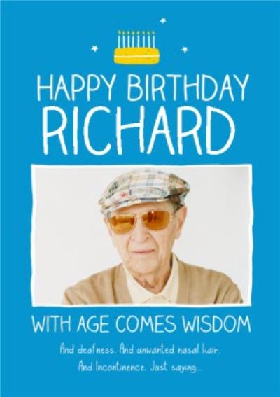 Blue With Age Comes Wisdom Personalised Photo Upload Happy Birthday Card