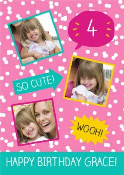 So Cute Personalised Photo Upload Happy 4th Birthday Card