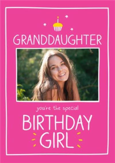 Happy Jackson Granddaughter You're The Special Birthday Girl Photo Card