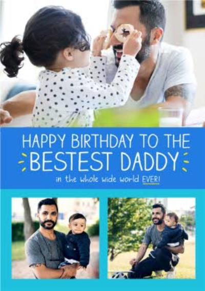 Happy Jackson Happy Birthday to the Bestest Daddy Personalised Photo Card