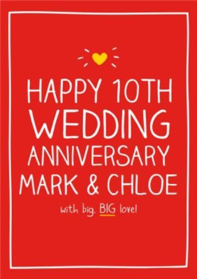 Happy Jackson - Happy 10th Wedding Anniversary, with big, BIG love!