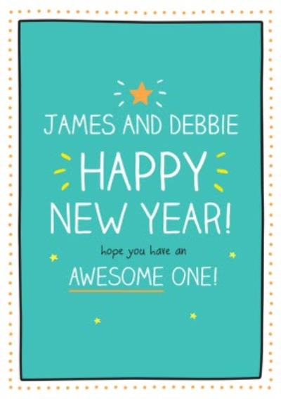 Happy Jackson Happy New Year Have an Awesome one Card