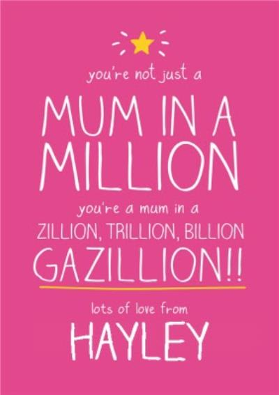 Mum In A Gazillion Personalised Happy Mother's Day Card