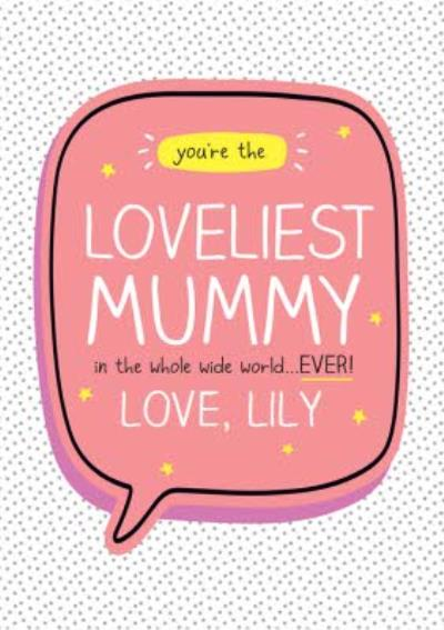 Happy Jackson Lovliest Mummy In The World Wide World Mother's Day Card