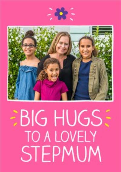 Happy Jackson BIG HUGS To A Lovely Stepmum Mother's Day Card
