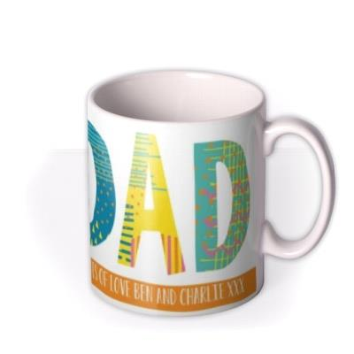 Patterned World's Best Dad Custom Text Mug