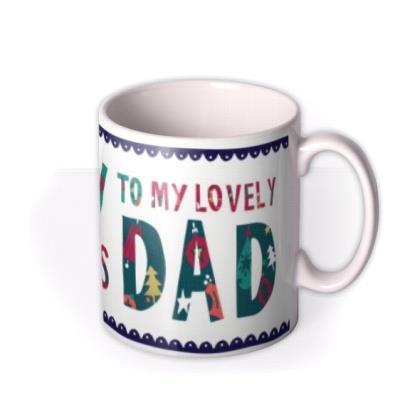 Merry Christmas Lovely Dad Mug