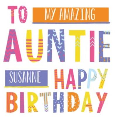 Bright Patterned Letters To My Amazing Auntie Happy Birthday Card