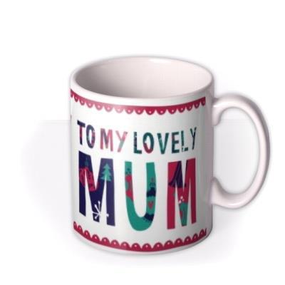 Merry Christmas Lovely Mum Mug