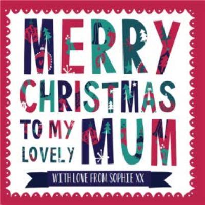 Hullabaloo Merry Christmas To Mum Personalised Card