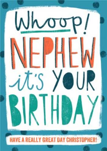 Fabulous Whoop Nephew Its Your Birthday Birthday Card Moonpig Funny Birthday Cards Online Alyptdamsfinfo