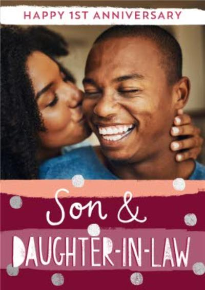 Modern Typographic Happy 1st Anniversary Son & Daughter-in-Law photo upload card