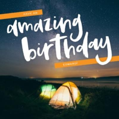 Camping On The Water Have An Amazing Birthday Personalised Card