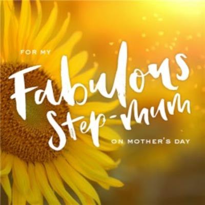 Mother's Day Card Fabulous Step Mum Sunflower