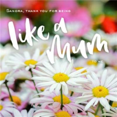 Personalised Like A Mum To Me Card
