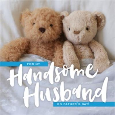 Teddy Bears In Bed For My Husband Fathers Day Card