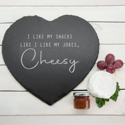 I Like My Snacks Like I Like My Jokes Cheese Board