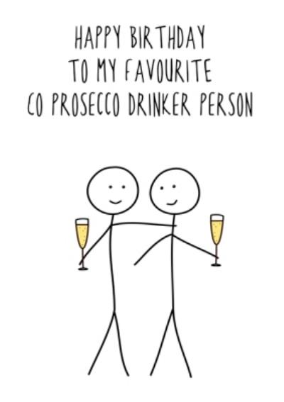 Hurrah For Gin Happy Birthday To My Favourite Co Prosecco Drinker Person Birthday Card