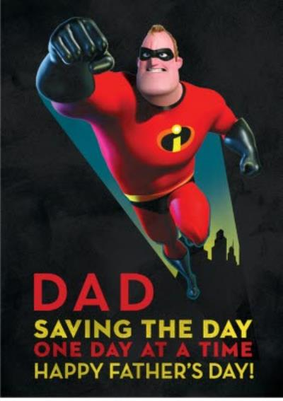 Incredibles 2 Dad Saving The Day Fathers Day Card