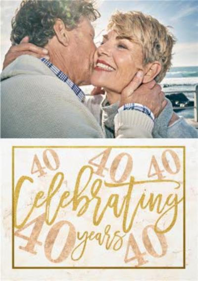 Gold Glitter Our 40Th Anniversary Photo Upload Card