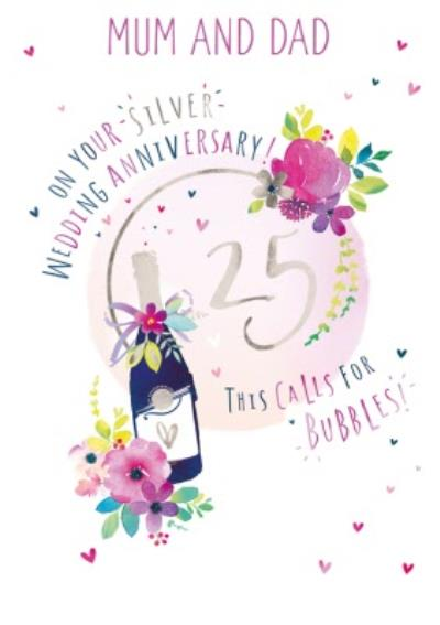 Mum And Dad 25th Silver Wedding Anniversary Champagne Card