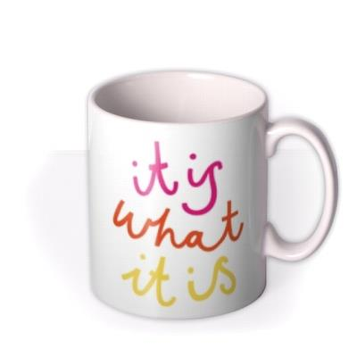 Love Island It Is What It Is Birthday Mug