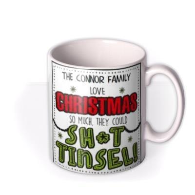 To The Family Funny Christmas Tinsel Mug