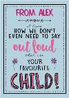 Mother's Day Card - Funny Card - Favourite Child