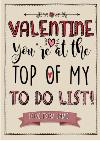 Personalised You're At The Top Of My To Do List Valentine's Day Card